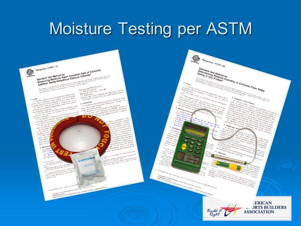 Moisture Testing per ASTM