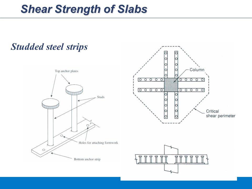 Shear Strength of Slabs Studded steel strips