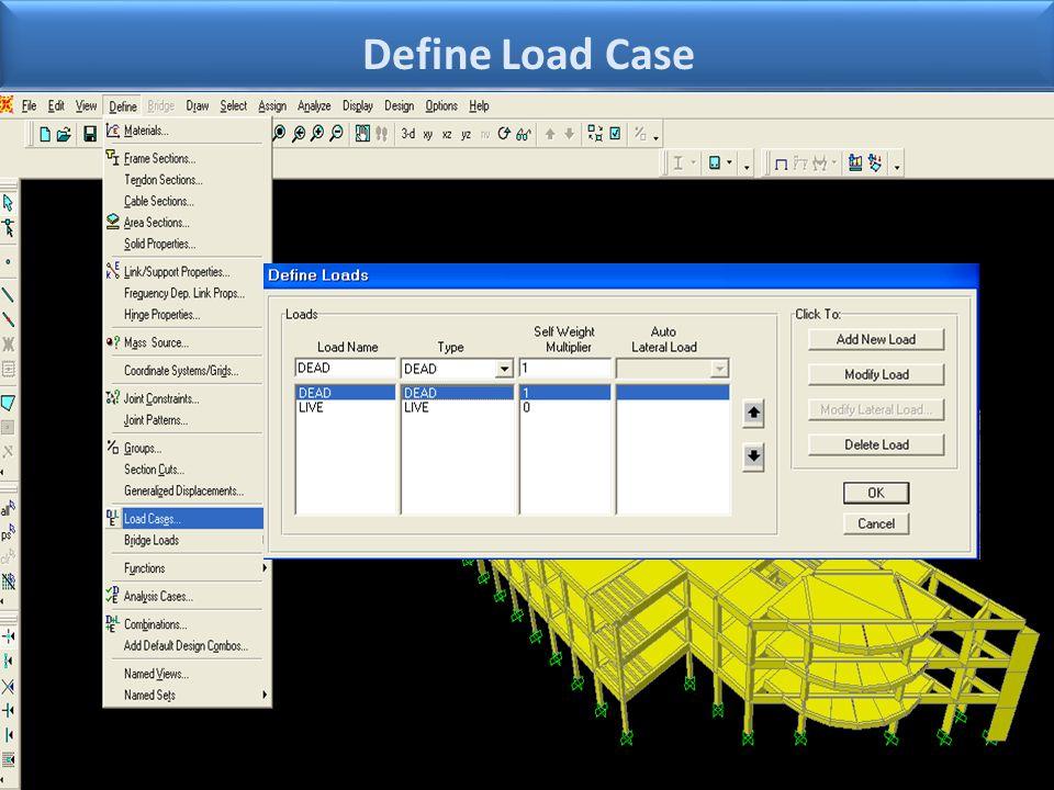 Define Load Case