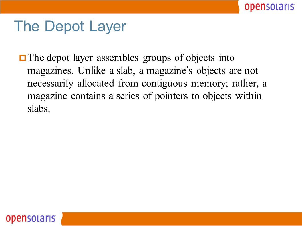 23 The Depot Layer  The depot layer assembles groups of objects into magazines.