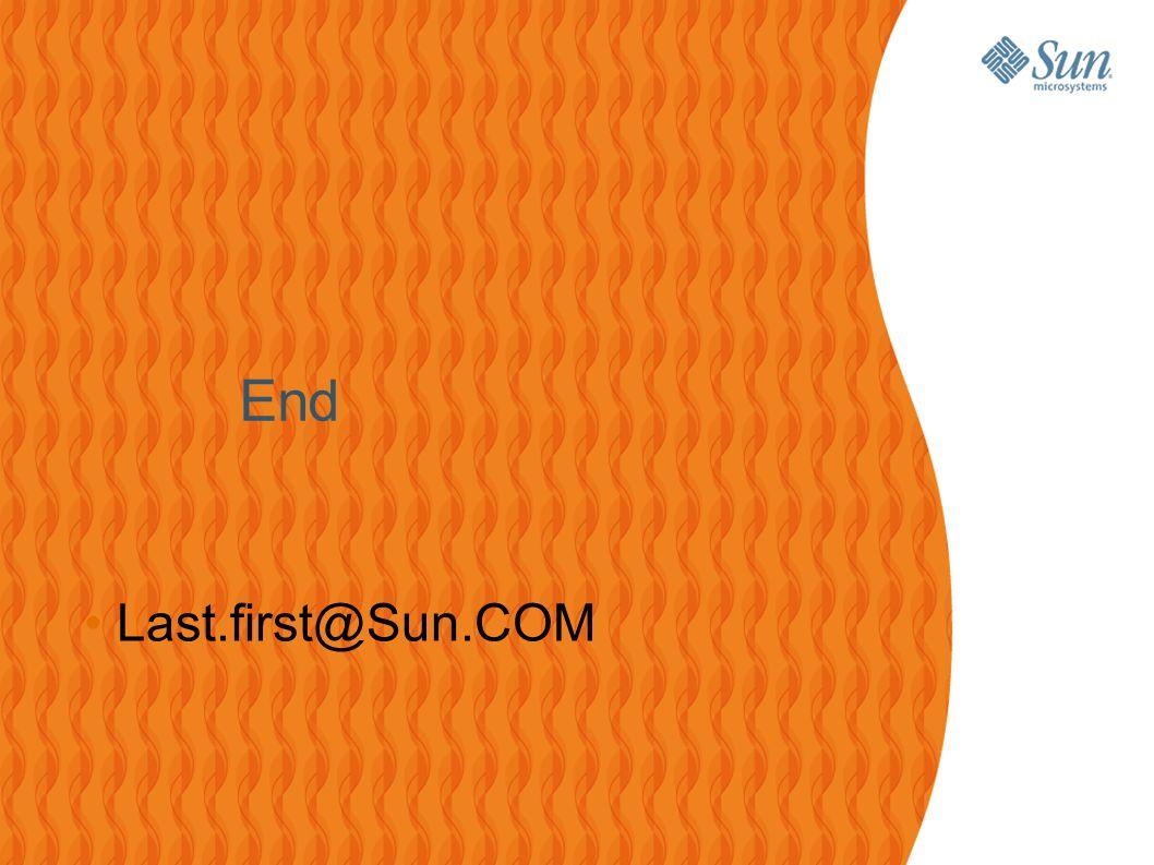 25 End Last.first@Sun.COM