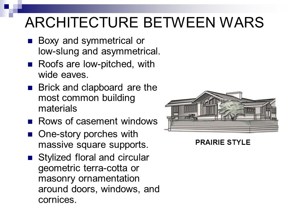 EARLY 20 TH CENTURY ARCHITECTURE (contemporary) Exposed functional building elements, such as ground-to-ceiling plate glass windows, and smooth facade