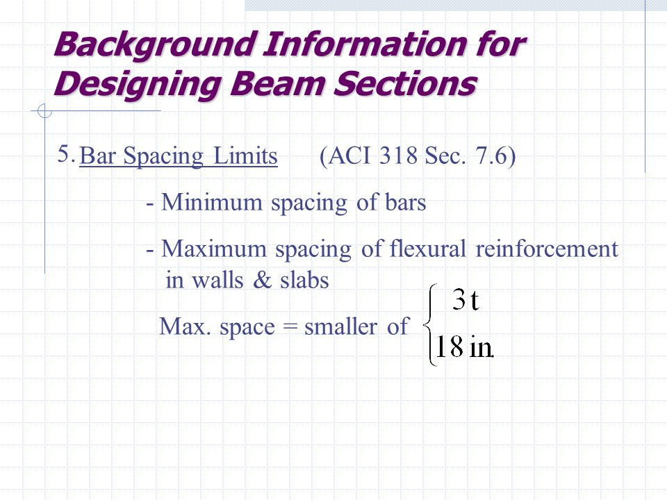 Background Information for Designing Beam Sections 5.