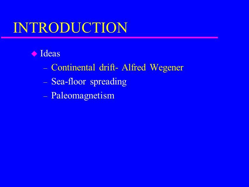 Early Case for Continental Drift- Alfred Wegener (F.B.