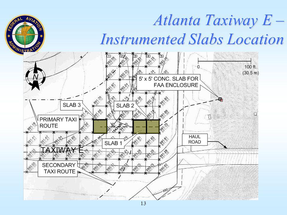 13 Atlanta Taxiway E – Instrumented Slabs Location