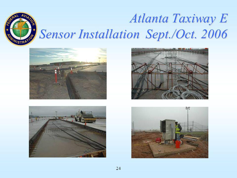 24 Atlanta Taxiway E Sensor Installation Sept./Oct. 2006