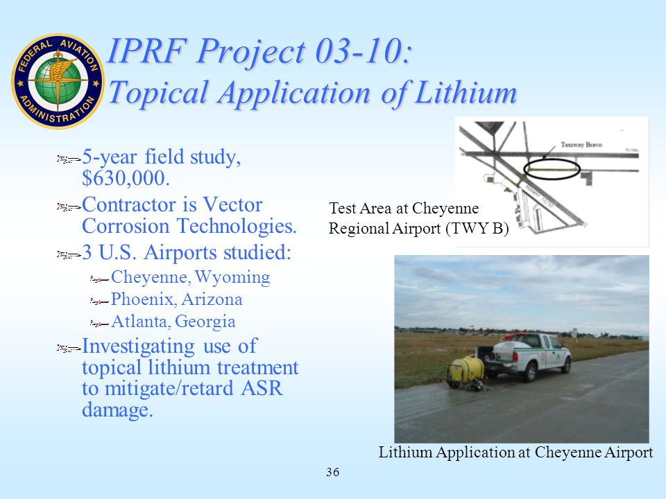 36 IPRF Project 03-10: Topical Application of Lithium 5-year field study, $630,000.