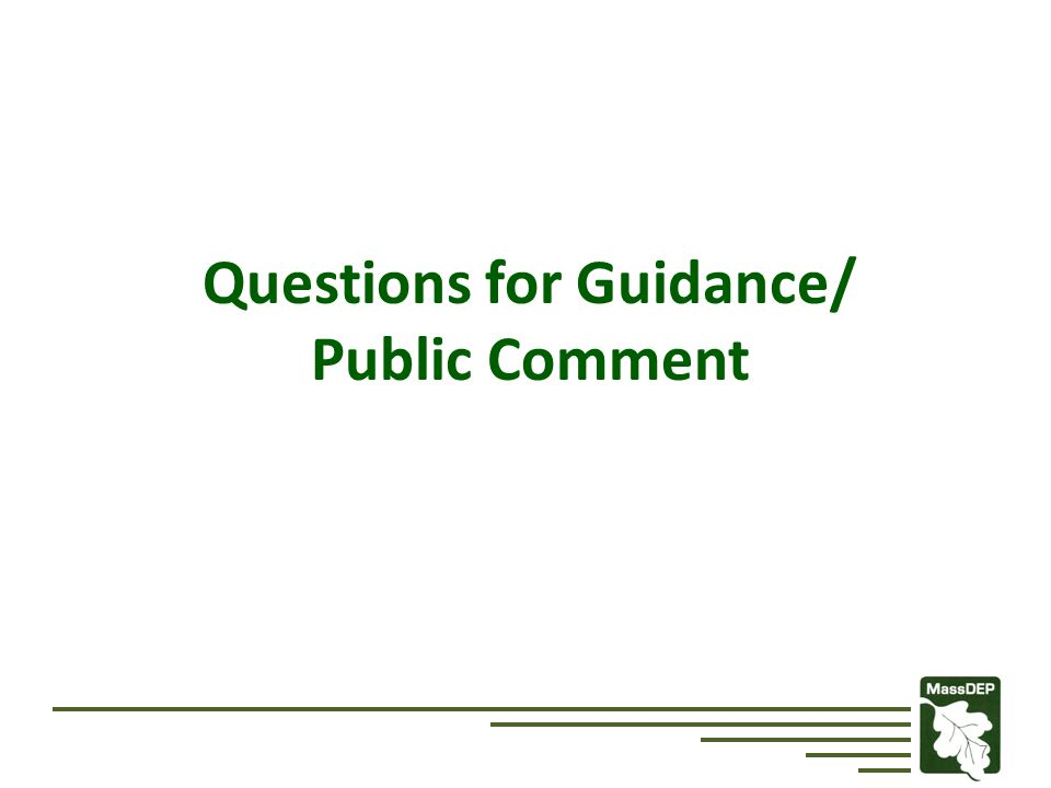 Questions for Guidance/ Public Comment 7