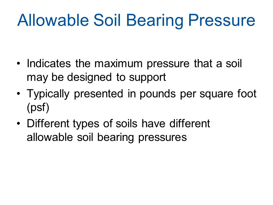 Soil Information Local building department, codes, and regulations Preliminary information: USDA Web Soil Survey http://websoilsurvey.nrcs.usda.gov http://websoilsurvey.nrcs.usda.gov Local or state building codes Soil testing/analysis –Site inspection and simple soil testing –Soil borings taken at proposed foundation locations