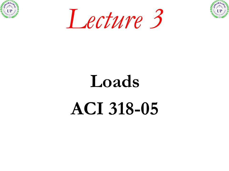Lecture 3 Loads ACI 318-05
