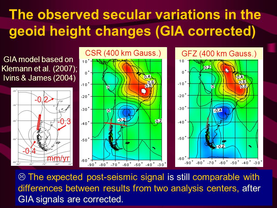 The observed secular variations in the geoid height changes (GIA corrected)  The expected post-seismic signal is still comparable with differences between results from two analysis centers, after GIA signals are corrected.