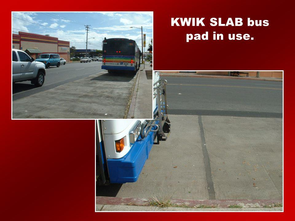 KWIK SLAB bus pad in use.