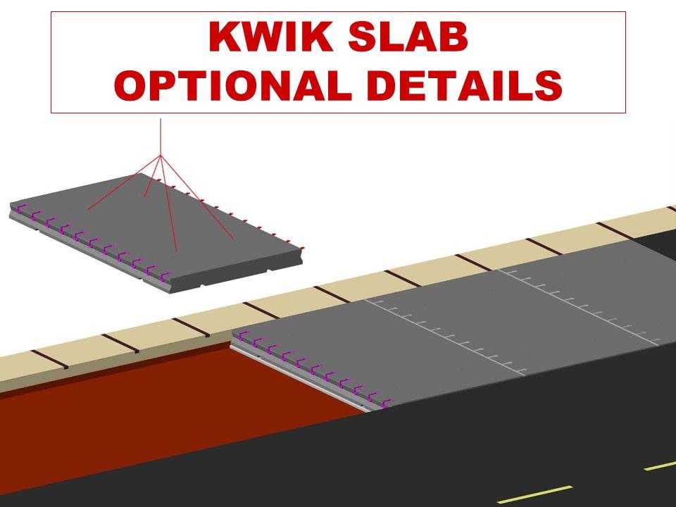 KWIK SLAB OPTIONAL DETAILS