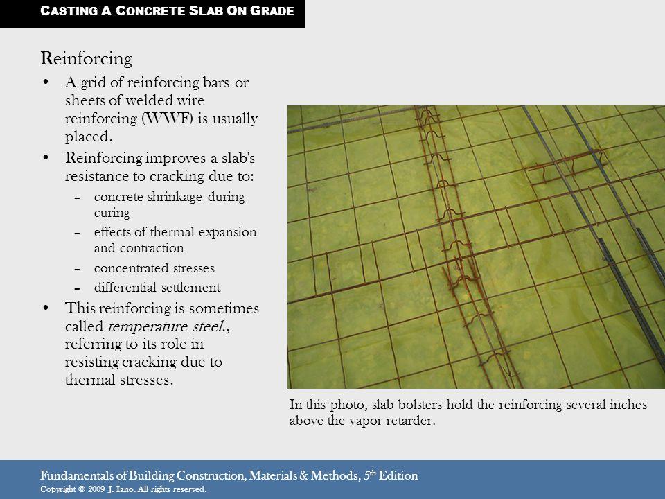 Fundamentals of Building Construction, Materials & Methods, 5 th Edition Copyright © 2009 J.