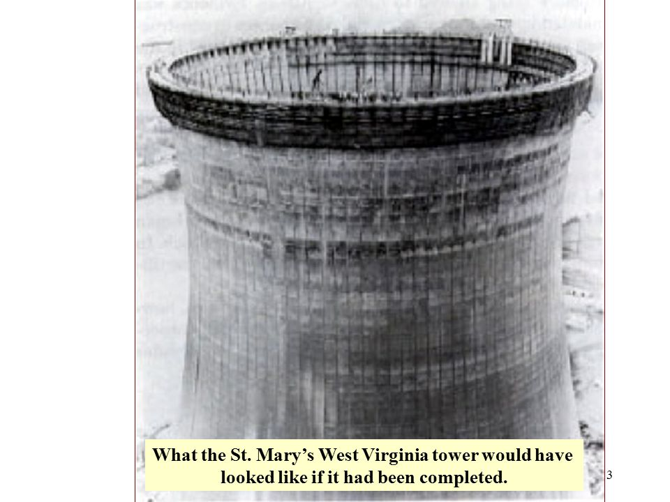 3 What the St. Mary's West Virginia tower would have looked like if it had been completed.