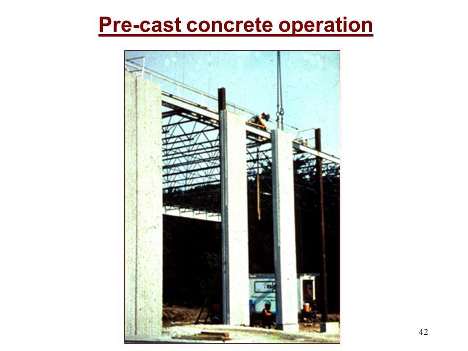 42 Pre-cast concrete operation