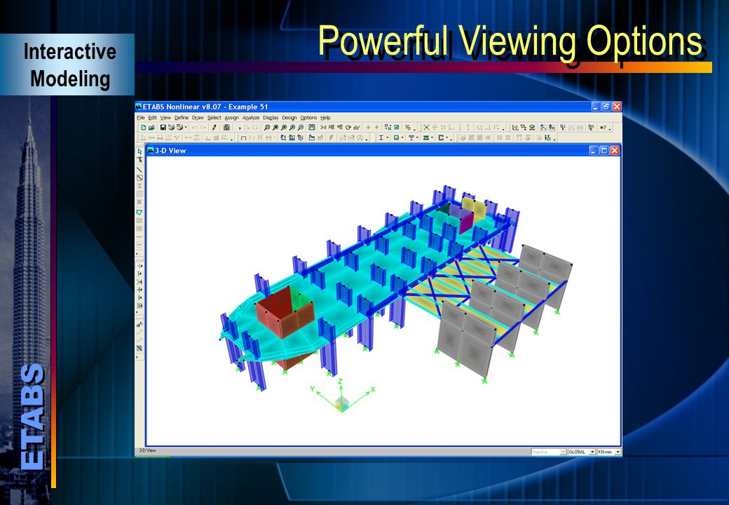 ETABS Powerful Viewing Options Interactive Modeling