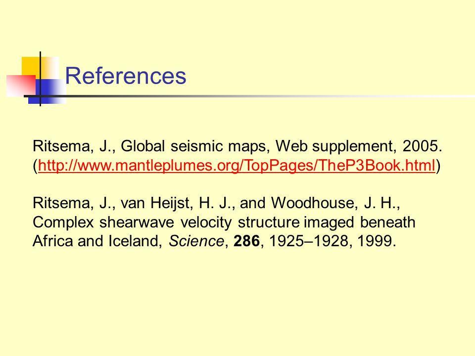 Ritsema, J., Global seismic maps, Web supplement, 2005.