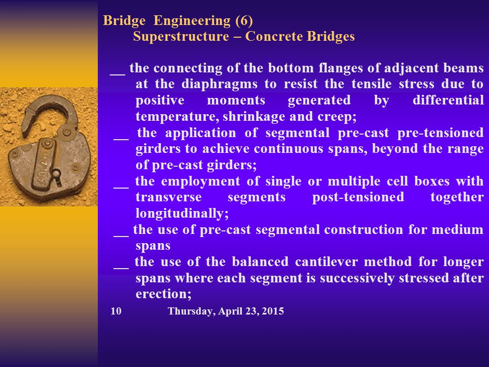 Bridge Engineering (6) Superstructure – Concrete Bridges __ the connecting of the bottom flanges of adjacent beams at the diaphragms to resist the ten