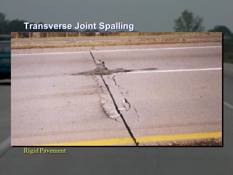 Rigid Pavement Transverse Joint Spalling
