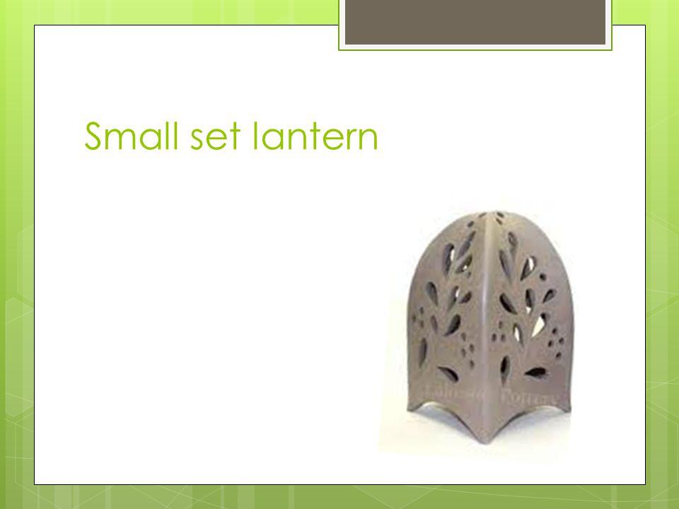 Small set lantern