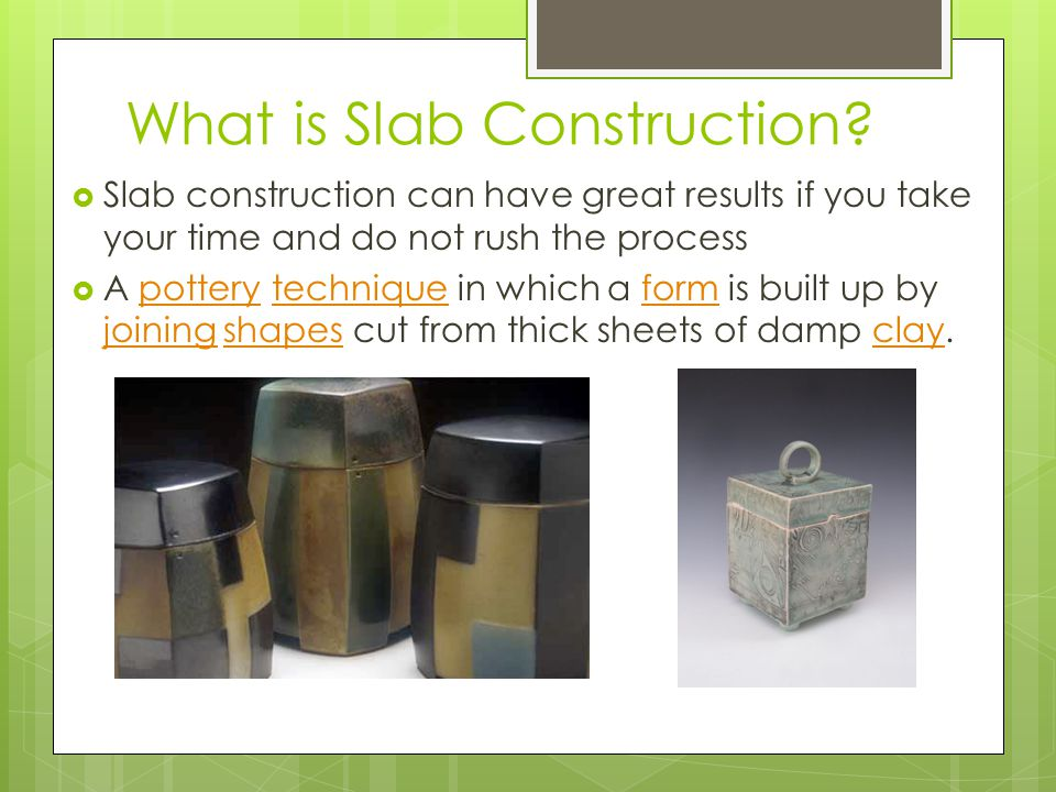What is Slab Construction.