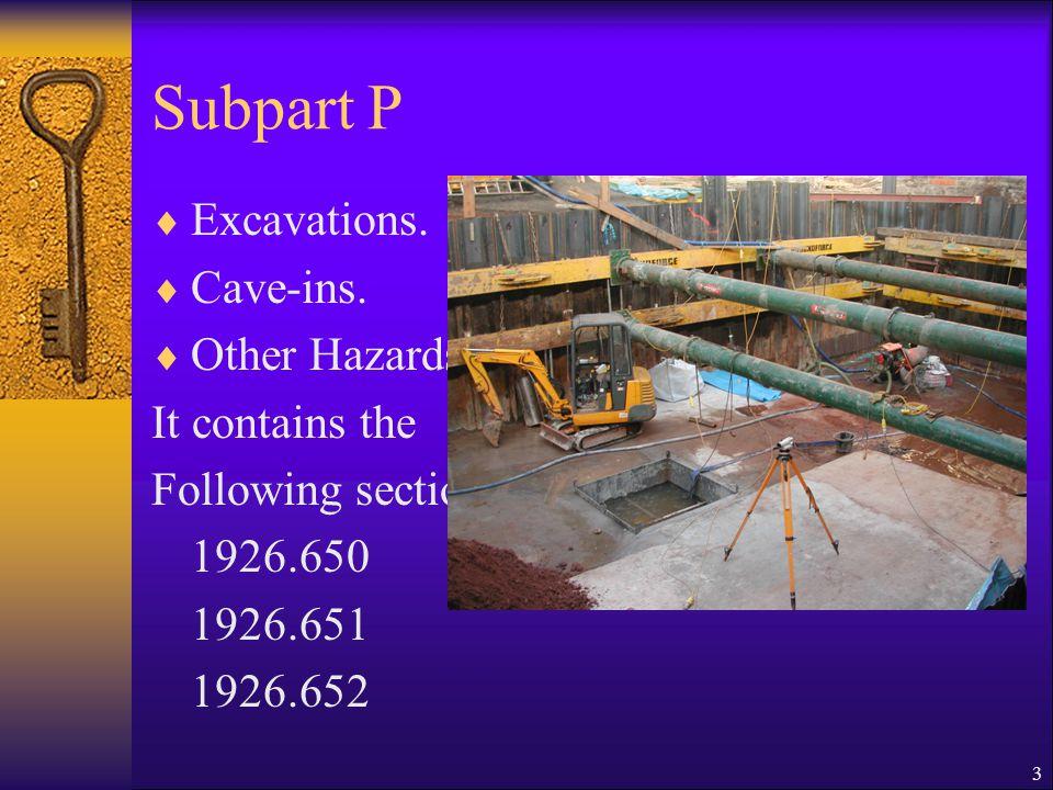 3 Subpart P  Excavations.  Cave-ins.  Other Hazards.