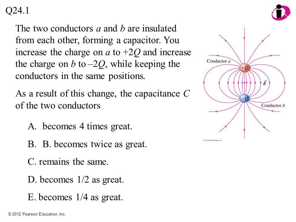 © 2012 Pearson Education, Inc.A. 48  C B. 36  C C.