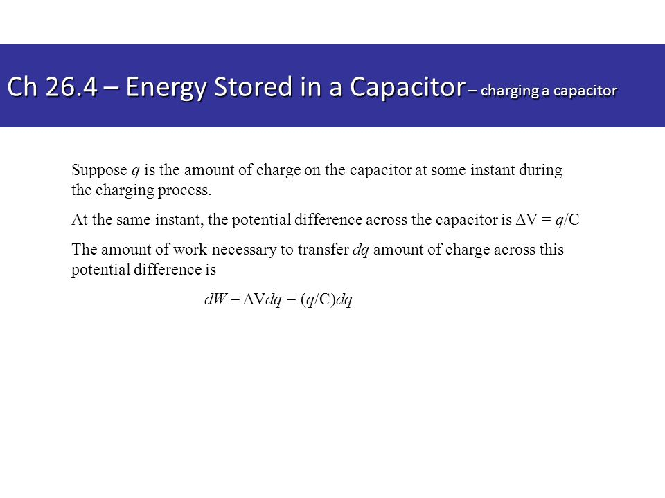 Suppose q is the amount of charge on the capacitor at some instant during the charging process. At the same instant, the potential difference across t