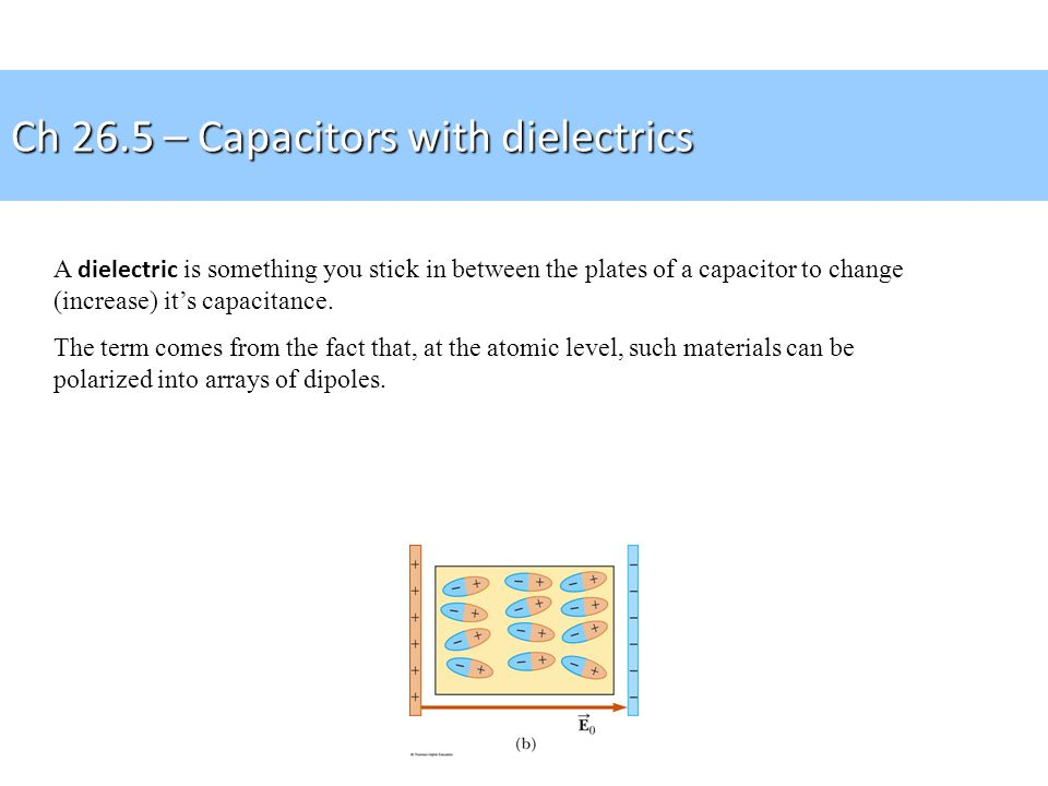 Example P26.35 A parallel-plate capacitor is charged and then disconnected from a battery.