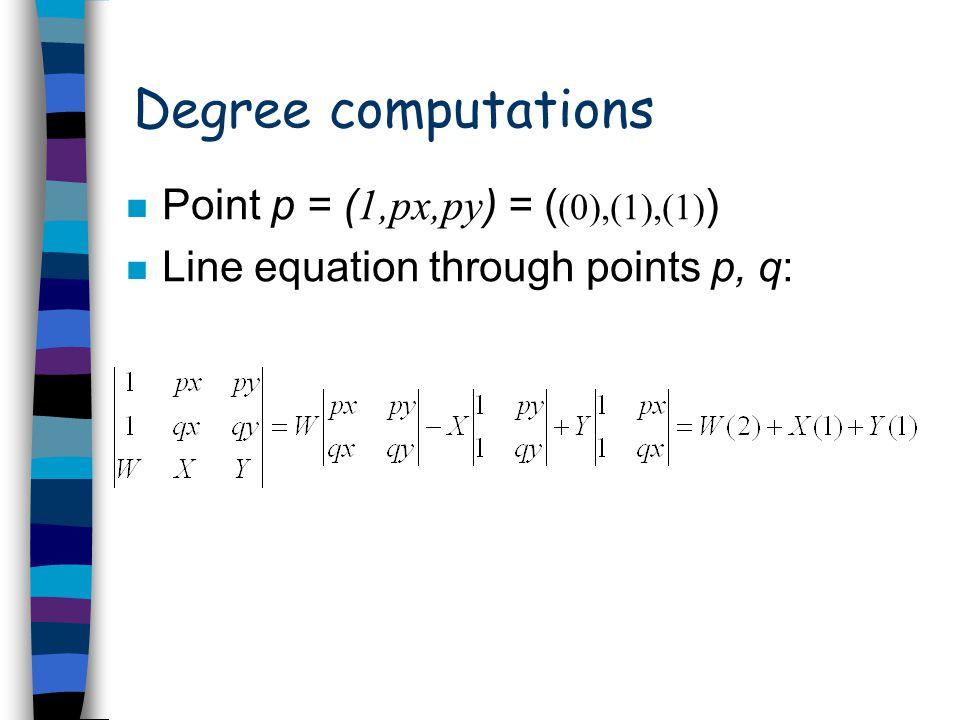 Degrees of predicates n Orientation/Intersection test (deg.