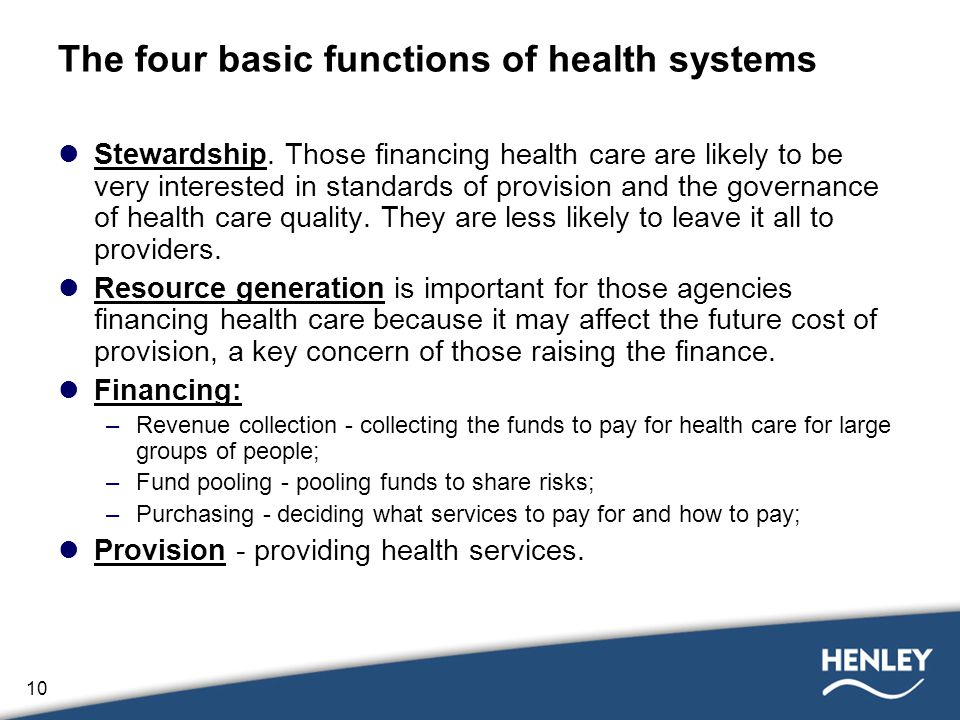 10 The four basic functions of health systems Stewardship.
