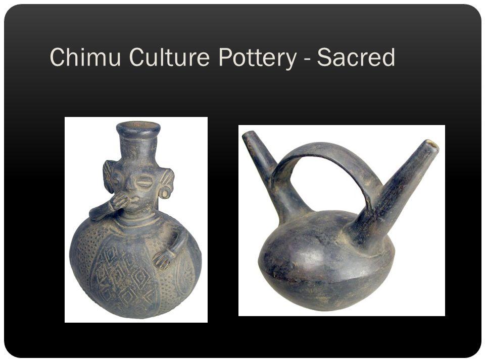 Chimu Culture Pottery - Sacred