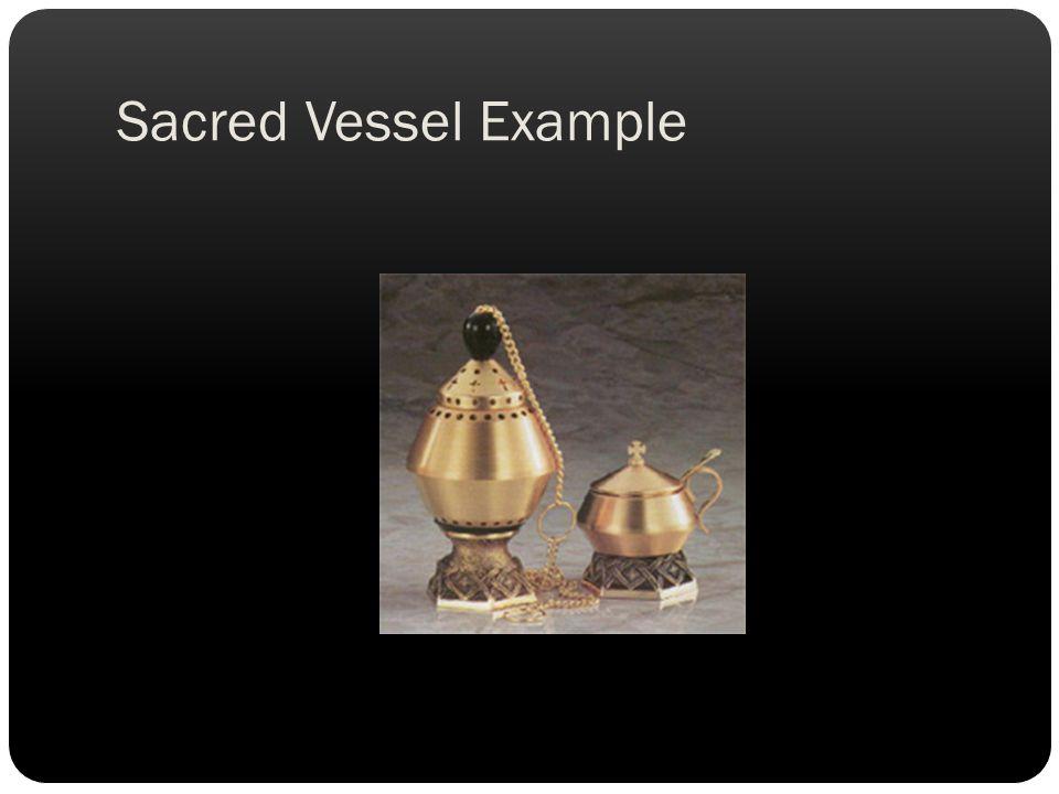 Sacred Vessel Example