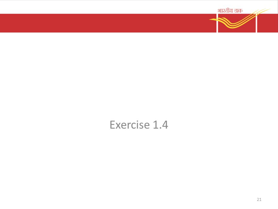 Exercise 1.4 21