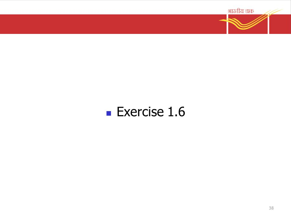 Exercise 1.6 38