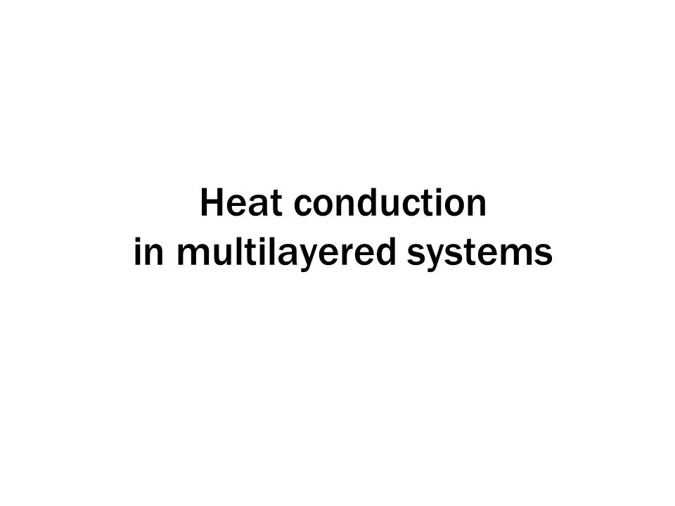 Heat conduction in multilayered systems