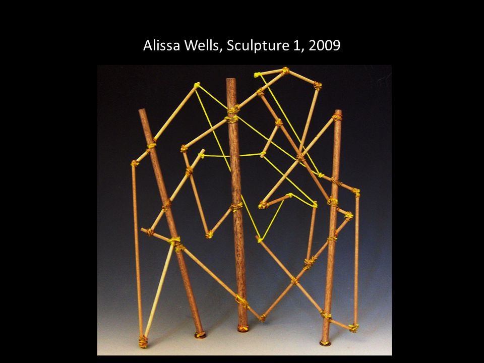 Alissa Wells, Sculpture 1, 2009