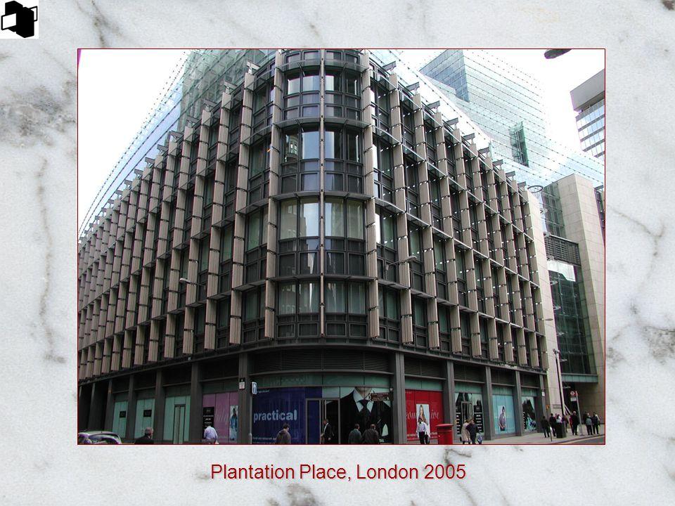 Plantation Place, London 2005
