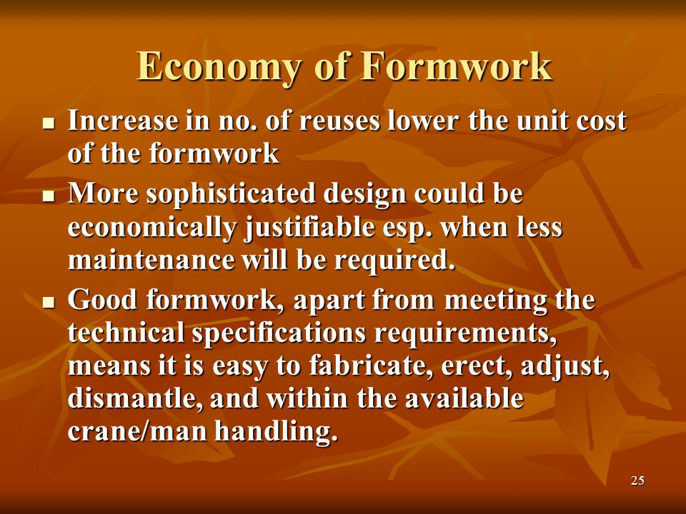 25 Economy of Formwork Increase in no.