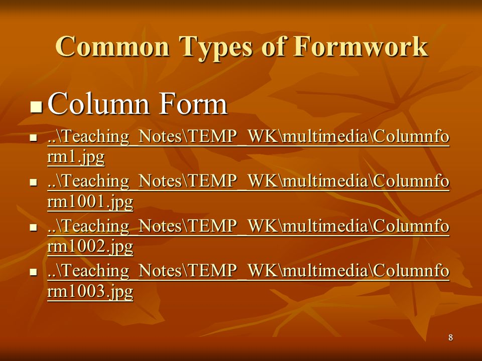 8 Common Types of Formwork Column Form Column Form..\Teaching_Notes\TEMP_WK\multimedia\Columnfo rm1.jpg..\Teaching_Notes\TEMP_WK\multimedia\Columnfo rm1.jpg..\Teaching_Notes\TEMP_WK\multimedia\Columnfo rm1.jpg..\Teaching_Notes\TEMP_WK\multimedia\Columnfo rm1.jpg..\Teaching_Notes\TEMP_WK\multimedia\Columnfo rm1001.jpg..\Teaching_Notes\TEMP_WK\multimedia\Columnfo rm1001.jpg..\Teaching_Notes\TEMP_WK\multimedia\Columnfo rm1001.jpg..\Teaching_Notes\TEMP_WK\multimedia\Columnfo rm1001.jpg..\Teaching_Notes\TEMP_WK\multimedia\Columnfo rm1002.jpg..\Teaching_Notes\TEMP_WK\multimedia\Columnfo rm1002.jpg..\Teaching_Notes\TEMP_WK\multimedia\Columnfo rm1002.jpg..\Teaching_Notes\TEMP_WK\multimedia\Columnfo rm1002.jpg..\Teaching_Notes\TEMP_WK\multimedia\Columnfo rm1003.jpg..\Teaching_Notes\TEMP_WK\multimedia\Columnfo rm1003.jpg..\Teaching_Notes\TEMP_WK\multimedia\Columnfo rm1003.jpg..\Teaching_Notes\TEMP_WK\multimedia\Columnfo rm1003.jpg