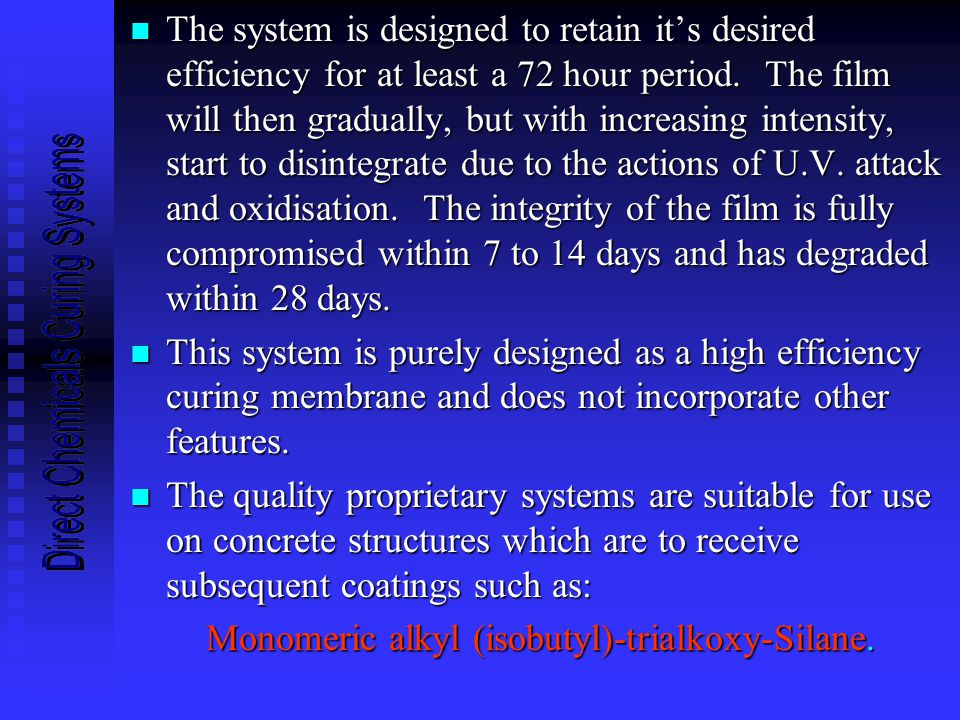 n The system is designed to retain it's desired efficiency for at least a 72 hour period.