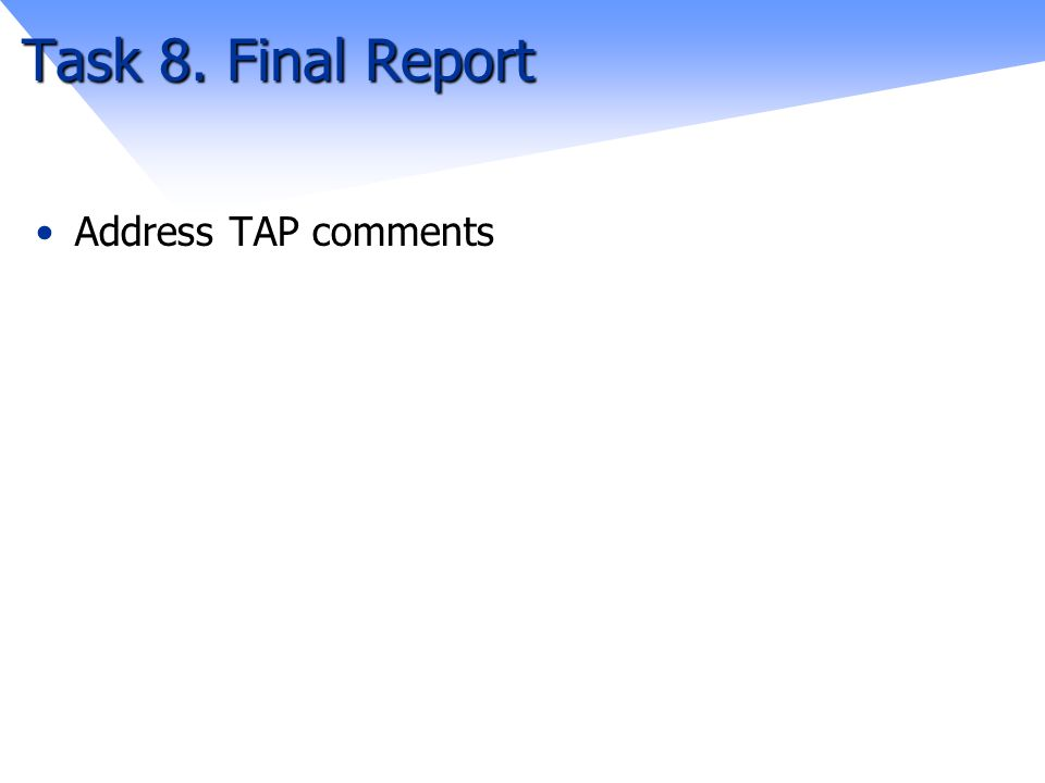 Task 8. Final Report Address TAP comments
