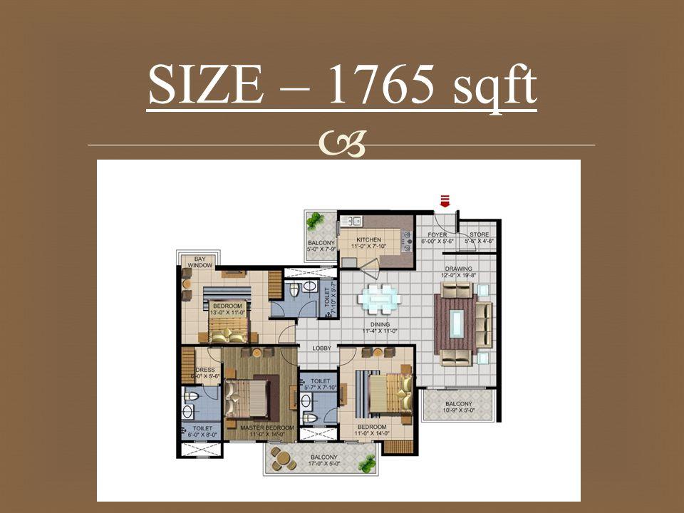  SIZE – 1765 sqft