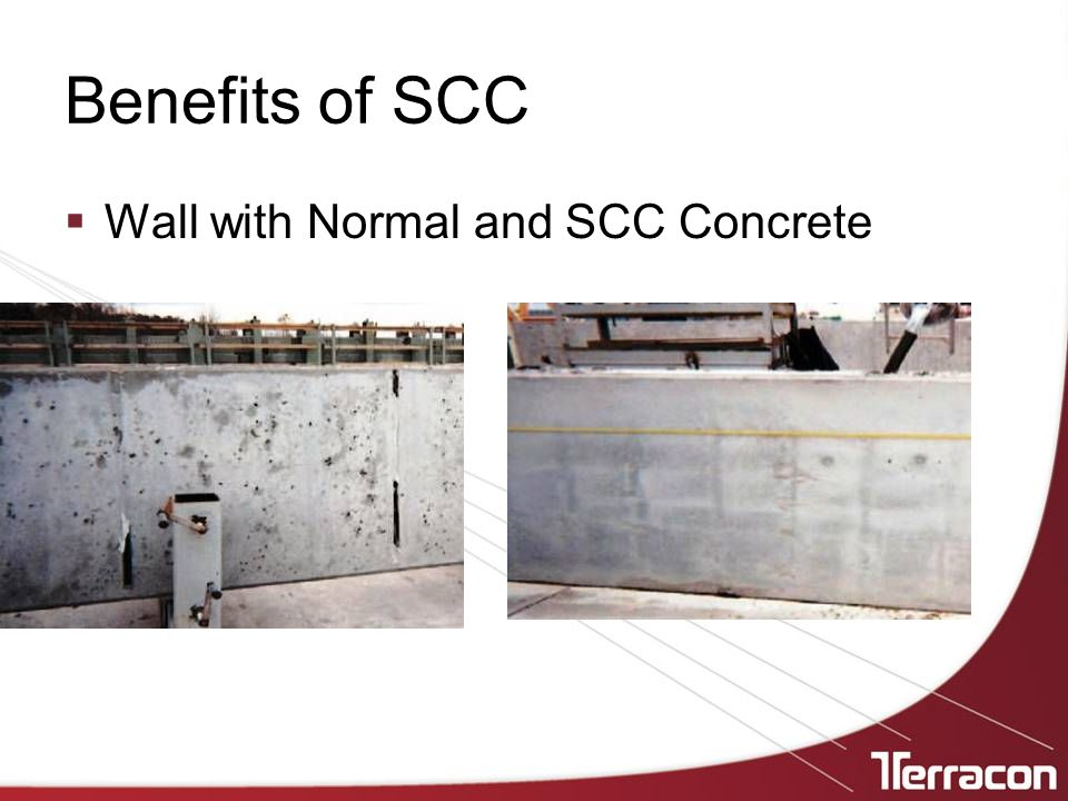 Benefits of SCC  Wall with Normal and SCC Concrete