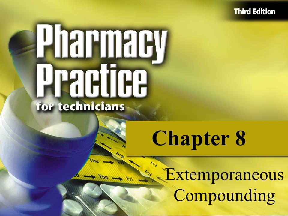 Chapter 8 Extemporaneous Compounding