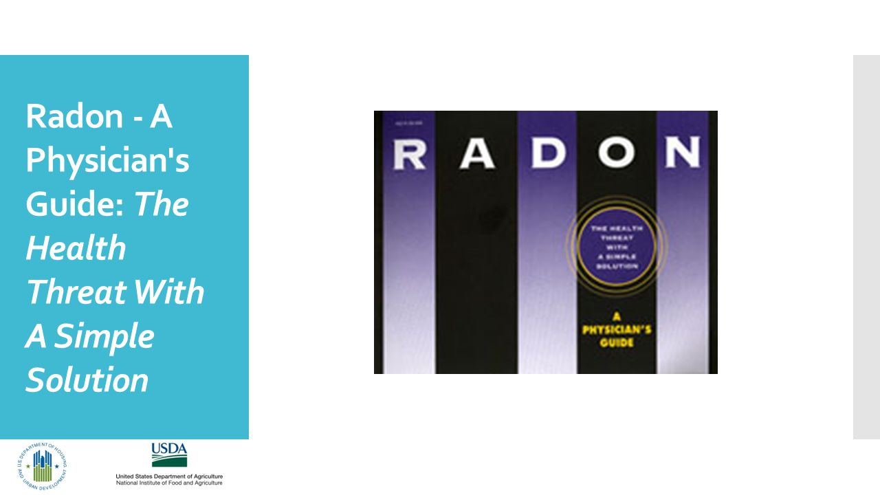 Radon - A Physician s Guide: The Health Threat With A Simple Solution