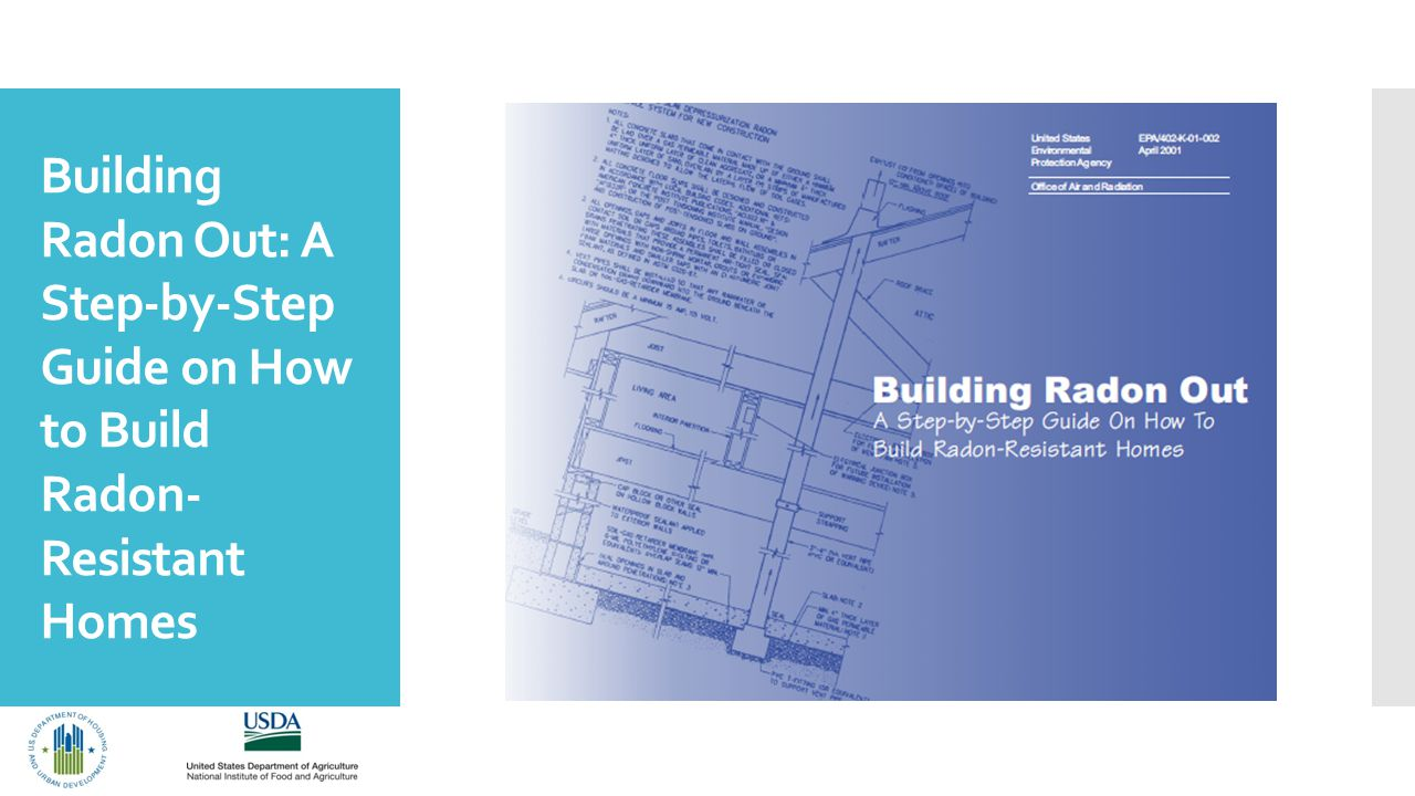Building Radon Out: A Step-by-Step Guide on How to Build Radon- Resistant Homes