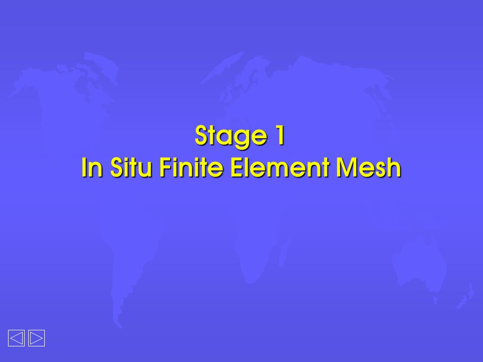 Stage 1 In Situ Finite Element Mesh