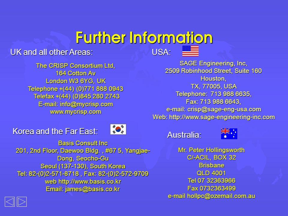 Further Information The CRISP Consortium Ltd, 164 Cotton Av London W3 6YG, UK Telephone +(44) (0)771 888 0943 Telefax +(44) (0)845 280 2743 Telefax +(